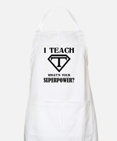 I Teach, What's Your Superpower? Apron