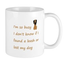 Funny Quote for the Stressed Busy Dog Owner Mugs