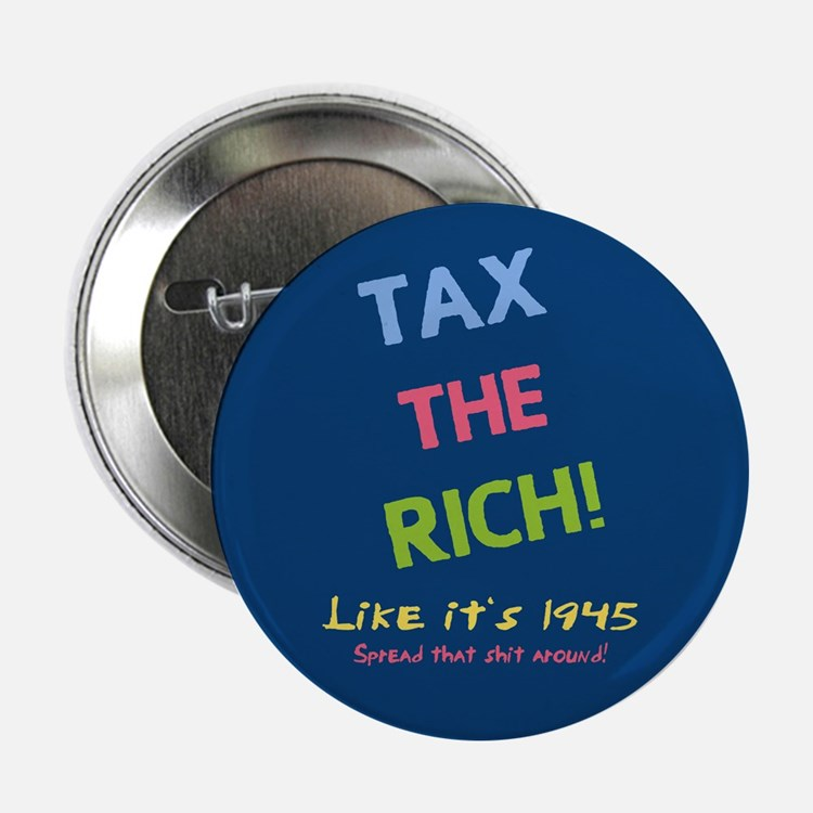 "Tax the Rich 2.25"" Button"