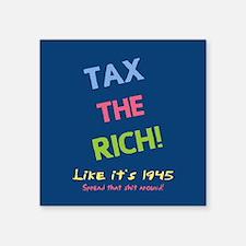 "Tax the Rich Square Sticker 3"" x 3"""