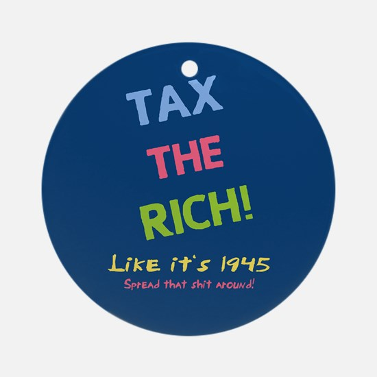Tax the Rich Ornament (Round)