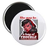 No Bad Evil Women Magnet