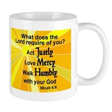WHAT DOES THE LORD REQUIRE OF YOU?  MIC Mug