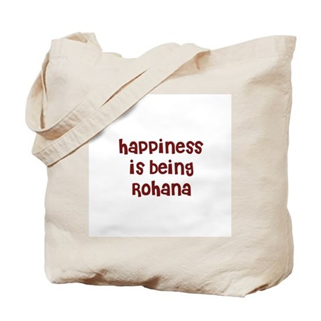 happiness is being Rohana Tote Bag