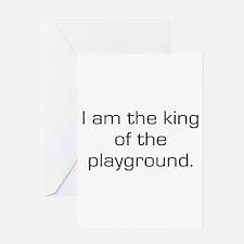 King of Playground Greeting Card