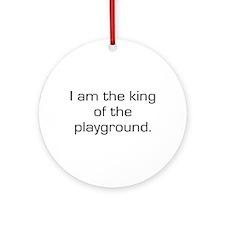 King of Playground Ornament (Round)