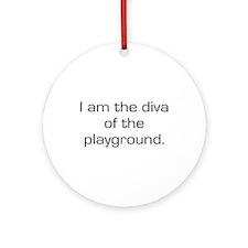 Diva of The Playground Ornament (Round)