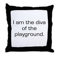 Diva of The Playground Throw Pillow