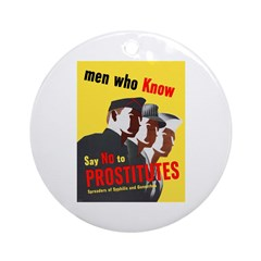 Say No to Prostitutes Ornament (Round)