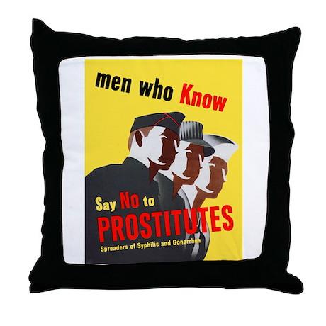 Say No to Prostitutes Throw Pillow