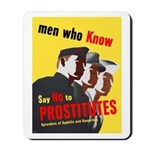 Say No to Prostitutes Mousepad