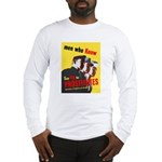 Say No to Prostitutes (Front) Long Sleeve T-Shirt