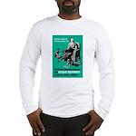 Stop Syphilis VD Long Sleeve T-Shirt
