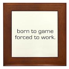 Born To Game Framed Tile