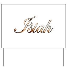 Gold Isiah Yard Sign