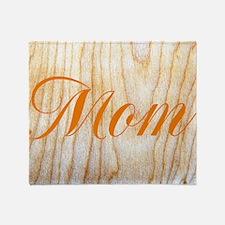 Wood Grain Mothers Day Kirsten's Fav Throw Blanket
