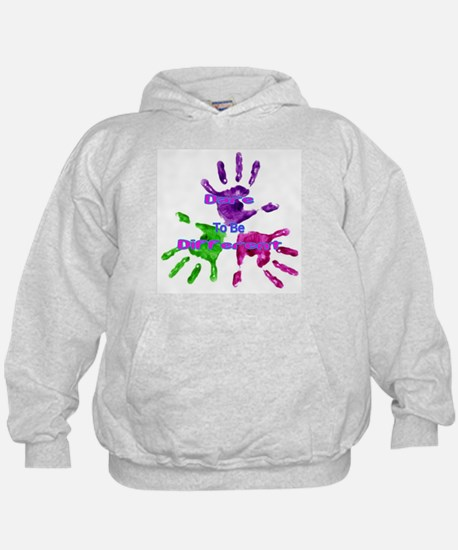 be different Hoodie