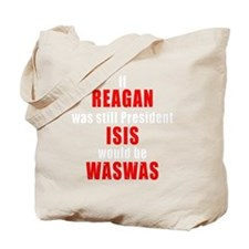 ISIS would be WASWAS Tote Bag