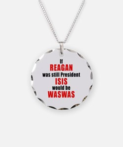ISIS would be WASWAS Necklace