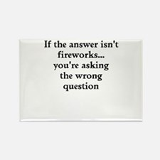 If Fireworks Isnt The Answer... Magnets