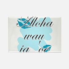 Aloha wau ia 'oe - Hawaiian I love you Rectangle M