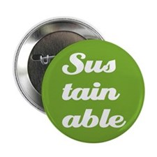 "Sustainable 2.25"" Button (10 pack)"