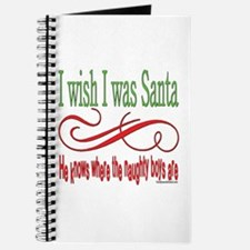 I Wish I Was Santa Claus Journal