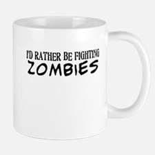 I'd Rather Be Fighting Zombies Mugs