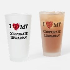 I love my Corporate Librarian heart Drinking Glass