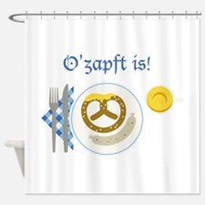 Ozapft Is! Shower Curtain