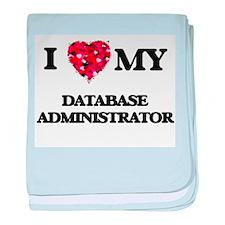 I love my Database Administrator hear baby blanket