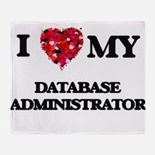 I love my Database Administrator hea Throw Blanket