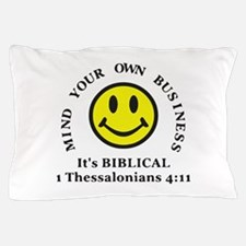 Mind Your Own Business, It's BIBLICAL Pillow Case