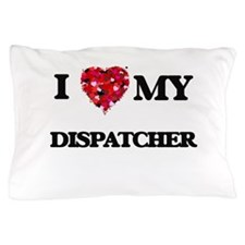 I love my Dispatcher hearts design Pillow Case