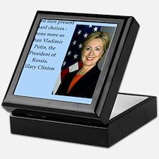 hillary clinton quote Keepsake Box