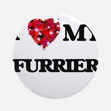 I love my Furrier hearts design Ornament (Round)