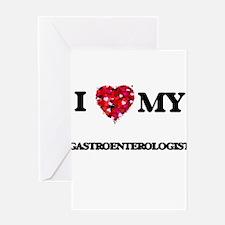 I love my Gastroenterologist hearts Greeting Cards