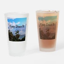 EASY DOES IT Drinking Glass