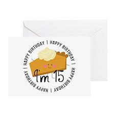 15th Birthday Pie Greeting Card