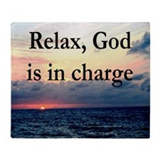 GOD IS IN CHARGE Throw Blanket