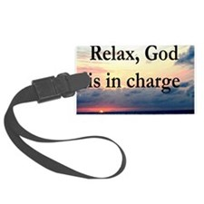GOD IS IN CHARGE Luggage Tag