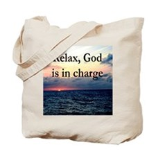 GOD IS IN CHARGE Tote Bag