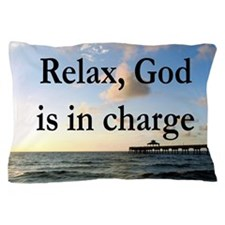 GOD IS IN CHARGE Pillow Case