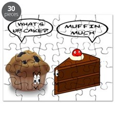 MUFFIN. CAKE. WHAT'S UP? MUFFIN MUCH. Puzzle