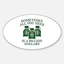A Billion Dollars Decal