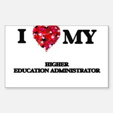 I love my Higher Education Administrator h Decal