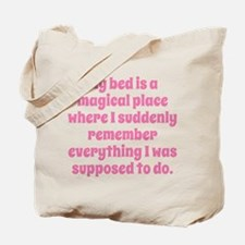 My Bed Is A Magical Place Tote Bag