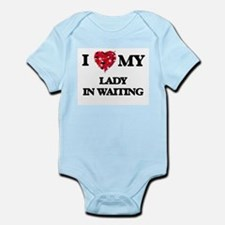 I love my Lady In Waiting hearts design Body Suit