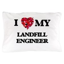 I love my Landfill Engineer hearts des Pillow Case