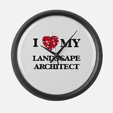 I love my Landscape Architect hea Large Wall Clock